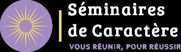 Séminaires de caractère, organisation de séminaire